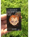 CHILD'S PLAY - CHUCKY FACE ENAMEL METAL PIN BADGE